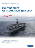 Fightning Ships of the U.S. Navy 1883-2019, Volume One Part One.