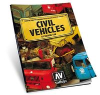 Painting and weathering with vallejo acrylic colors - Civil Vehicles by Eugene Tur